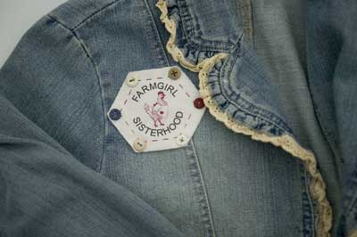 Farmgirl Sisterhood Badge embroidered and sewn on a jacket